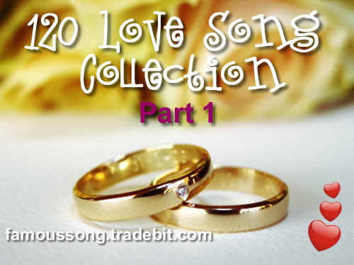 Product picture 120 MP3 Love Song Collections for Wedding Ceremony Part 1