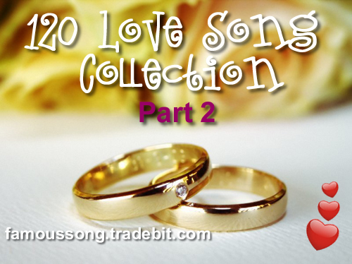 Product picture 120 MP3 Love Song Collections for Wedding Ceremony Part 2